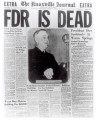 Front page of Knoxville Journal saying, FDR is dead